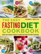 The Easy Fasting Diet Cookbook