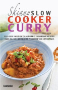 The Skinny Slow Cooker Curry Recipe Book
