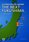 Automation Can Prevent the Next Fukushima
