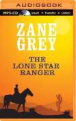 The Lone Star Ranger [Audio]