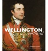 Wellington Portrayed