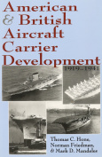American and British Aircraft Carrier Development, 1919-1941