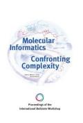 Proceedings of the International Beilstein Workshop. Molecular Informatics