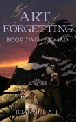 The Art of Forgetting: Nomad