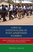 Lyrical Nationalism in Post-Apartheid Namibia