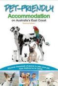 Pet-Friendly Accommodation on Australia's East Coast 2/e