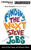 Finding the Next Steve Jobs [Audio]