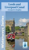 Leeds and Liverpool Canal - Liverpool to Keighley
