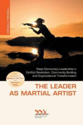 The Leader as Martial Artist