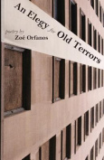 An Elegy for Old Terrors
