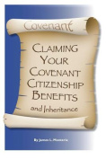 Covenant Claiming Your Covenent Citizenship Benefits and Inheritance