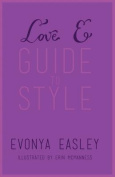 Love E Guide to Style