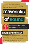 Mavericks of Sound