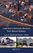 Long-Term Community Recovery from Natural Disasters