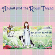 Abigail and the Royal Thread