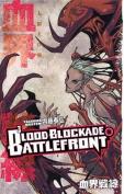 Blood Blockade Battlefront, Volume 6
