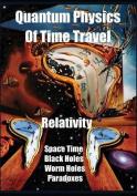 Quantum Physics of Time Travel