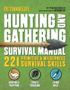 The Hunting & Gathering Survival Manual