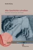 Alte Geschichte Schreiben [GER]