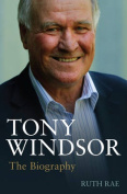 Tony Windsor: The Biography
