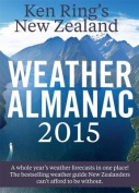 Ken Ring's Weather Almanac 2015