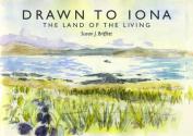 Drawn to Iona