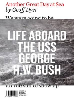 Another Great Day at Sea: Life Aboard the USS George H.W. Bush (Writers in Residence)
