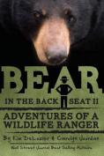 Bear in the Back Seat II