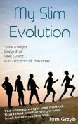 My Slim Evolution