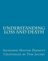 Understanding Loss and Death [Large Print]