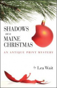 Shadows on a Maine Christmas (Antique Print Mysteries
