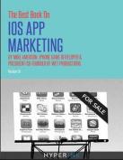 The Best Book on IOS App Marketing