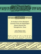 An Analysis of the Aboriginal Ceramics from the Washington Square Mound Site