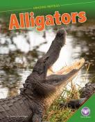 Alligators (Amazing Reptiles)