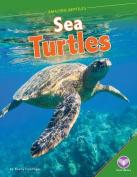 Sea Turtles (Amazing Reptiles)