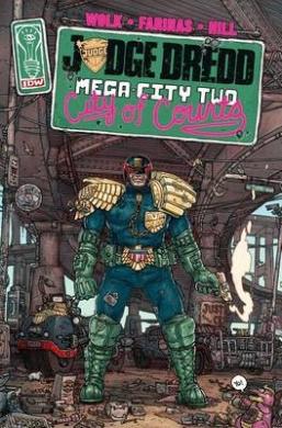 Judge Dredd: Mega-City Two: City of Courts