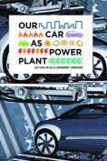 Our Car as Power Plant