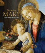 Picturing Mary