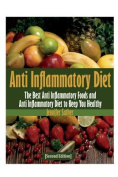 Anti Inflammatory Diet [Second Edition]