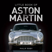 Little Book of Aston Martin