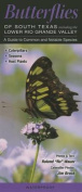 Butterflies of South Texas Incl. the Lower Rio Grande Valley
