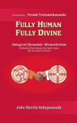 Fully Human- Fully Divine
