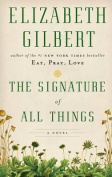 The Signature of All Things [Large Print]