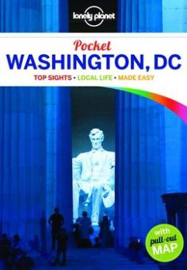 Lonely Planet Pocket Washington, D.C. (Travel Guide)