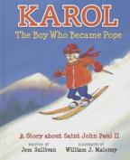 Karol, the Boy Who Became Pope