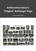Krishnamacharya's 'Original' Ashtanga Yoga