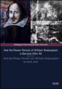 And the Flower Portrait of William Shakespeare is Genuine After All [GER]