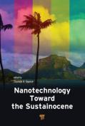 Nanotechnology Toward the Sustainocene