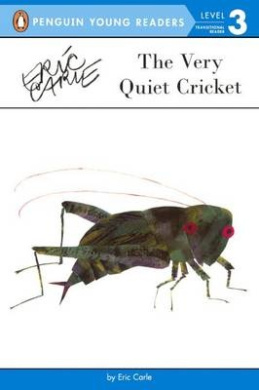 The Very Quiet Cricket (Penguin Young Readers: Level 3)