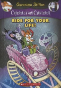 Ride for Your Life! (Geronimo Stilton